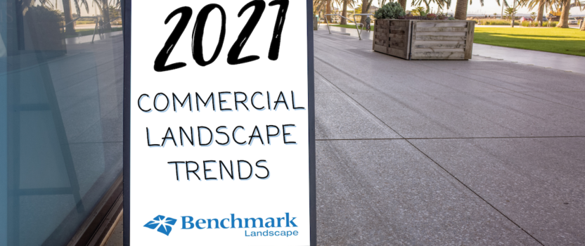 2021 Commercial Landscaping Trends